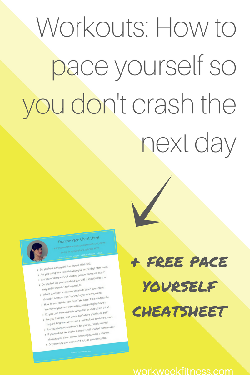 You want to workout, but you don't want your exercise routine to be so intense that you crash the next day. Click to read the full post and learn exactly how to pace yourself, plus grab the free cheatsheet to walk you through the process.