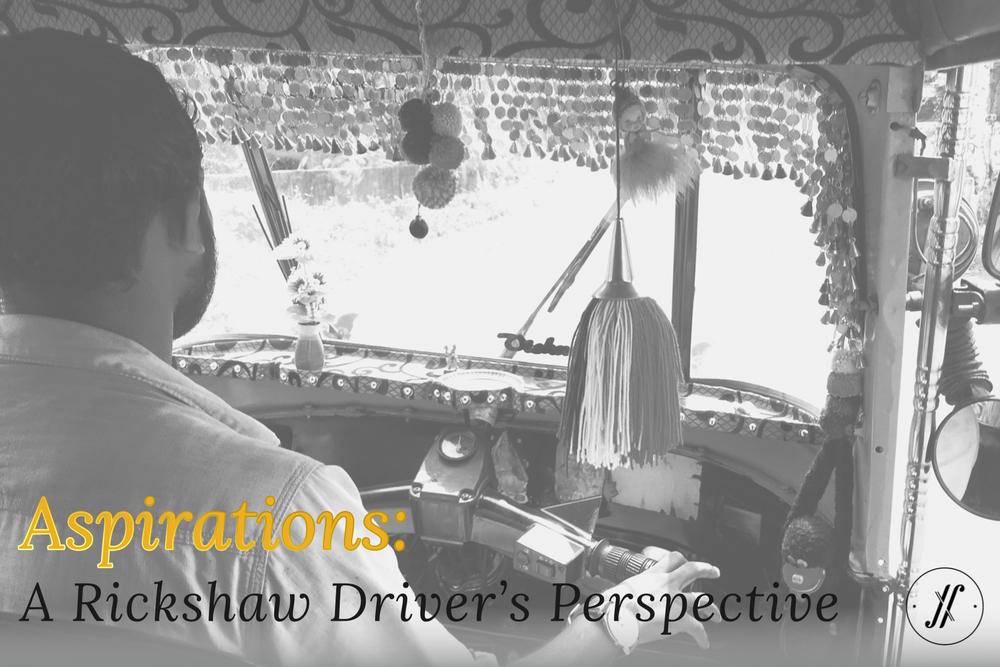 Aspirations-A-rickshaw-drivers-perspective-2.jpg