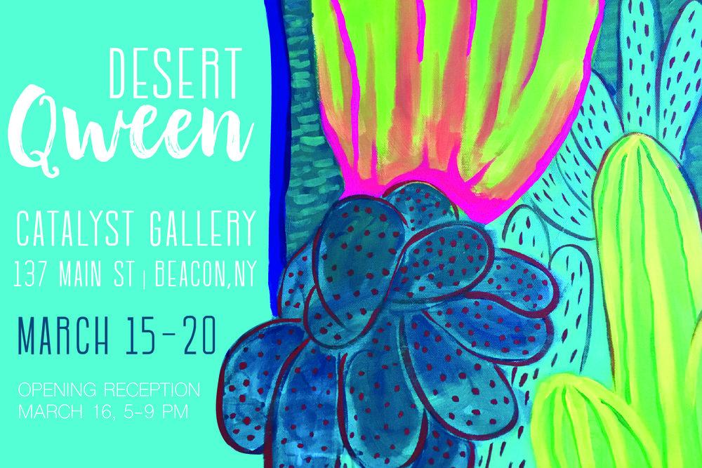 Desert Qween  at Catalyst gallery