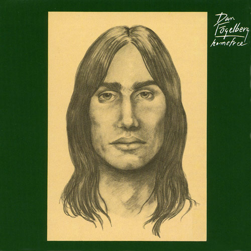 "DAN FOGELBERG - ""Home Free""   Produced by Norbert Putnam Recorded at - Quadrafonic Sound Studio, Nashville 1972  RIAA Certified - Multi-Platinum"