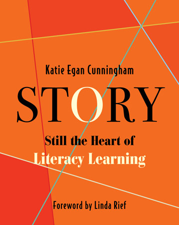 Story: Still the Heart of Literacy Learning