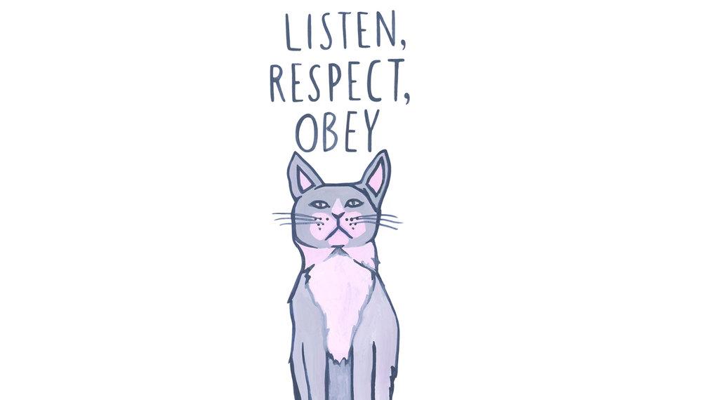 Listen respect cat.jpg