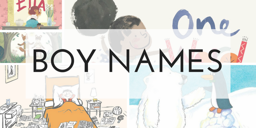 Click here to view the list of books featuring  boy names.