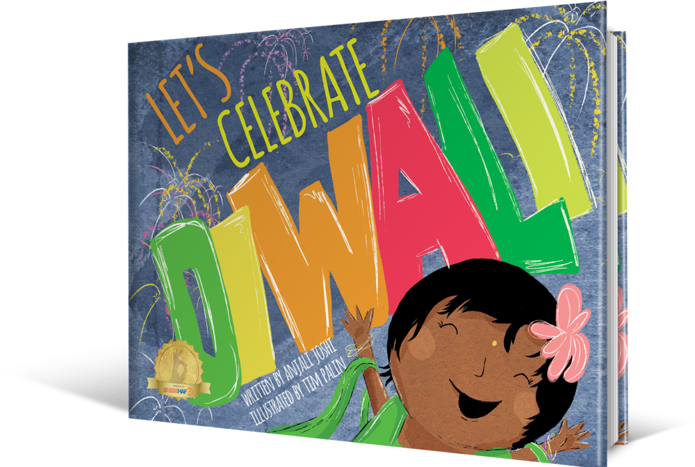 Let's Celebrate Diwali by Anjali Joshi and Tim Palin.