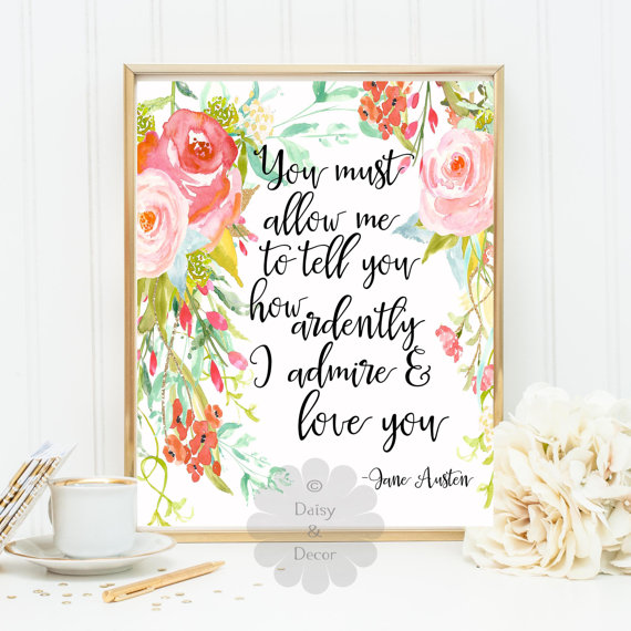 Pride and Prejudice  quote—Jane Austen—Daisy and Decor on Etsy