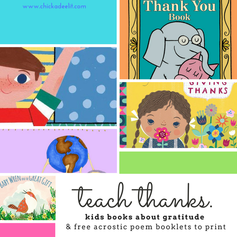 Colorful Kids Books for Teaching Gratitude All Year — Chickadee Lit