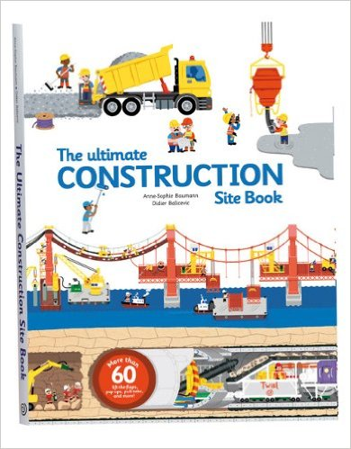the ultimate construction site book construction books for kids