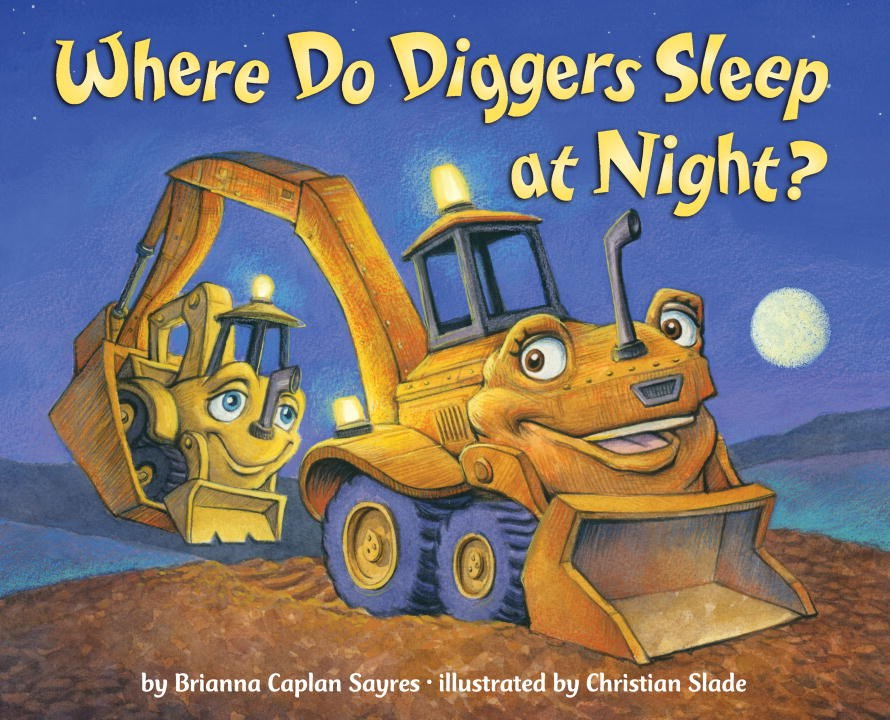 where do diggers sleep at night kids books about construction