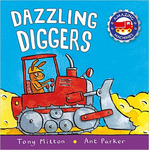 dazzling diggers kids construction books