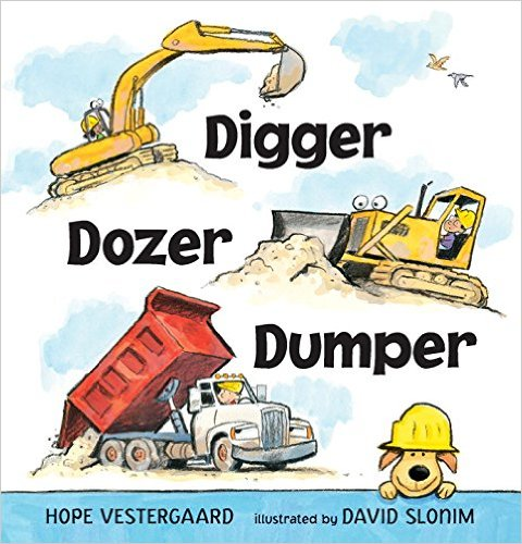 digger dozer dumper board books about construction
