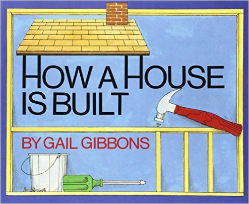 how a house is built kids book