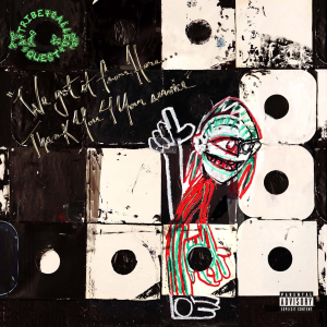 A Tribe Called Quest – In a refreshing move ATCQ released an album that is at once brand new and simultaneously old school in its vibes for album made nearly 20 years after their last album.   Coupled with the fact that Phife appears on several tracks with amazing verses only enhances the album. Furthermore, there are some fun guest features that make for a unique hip-hop sound supported by Q-Tips production.  In particular, Kids has a great feature by Andre 3000 and Mobius has probably Busta Rhymes best verse in the album. Lastly, We the People is the true Tribe headbanger that is simply everything they are and more.