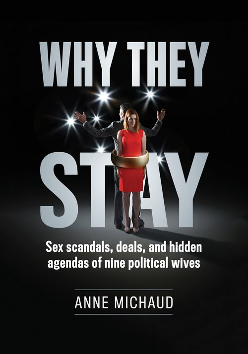 'Why They Stay' Lifts the Curtain on Political Power Couples