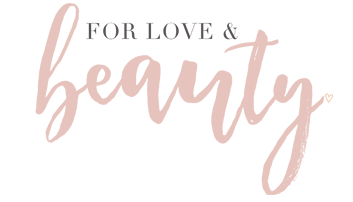 For Love and Beauty