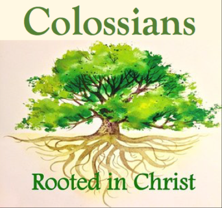 Colossians – Rooted in Christ.png