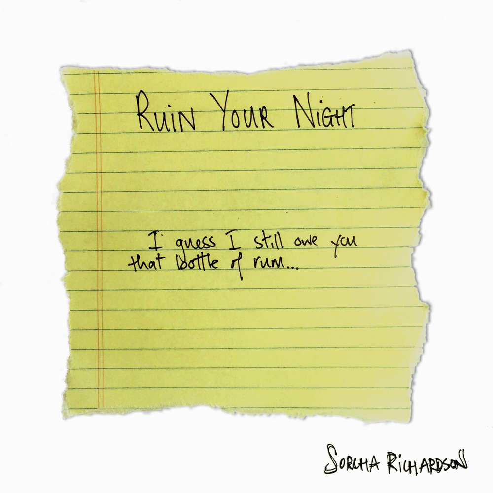 Ruin Your Night - October 18, 2016