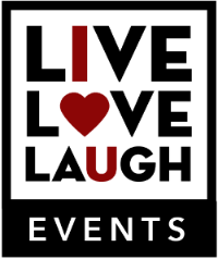 Live * Love * Laugh*  Events