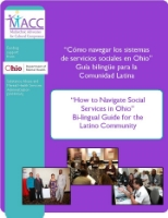 """How to Navigate Social Services in Ohio""    Bi-lingual Guide for Latino Community"