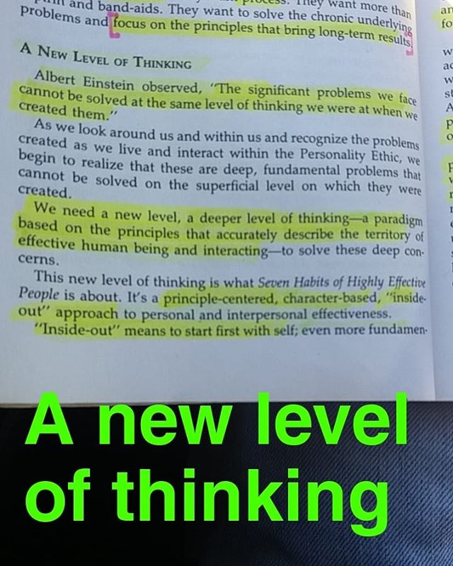 """The significant problems we face cannot be solved at the same level of thinking we were at when we created them"" New level of thinking #principles #character #thinking #growth #paradigm #7habits #reading #books #peace #health #riches #wealth #LOVE #itsmoneyman"