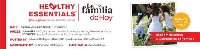 Healthy Essential's LA FAMILIA DE HOY Twitter Party -- Latina Bloggers Connect
