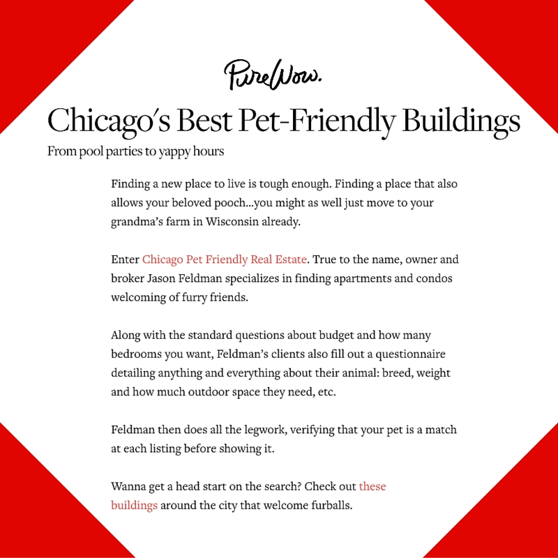 May 12, 2015 - PureWow Placement for Chicago Pet Friendly Real Estate