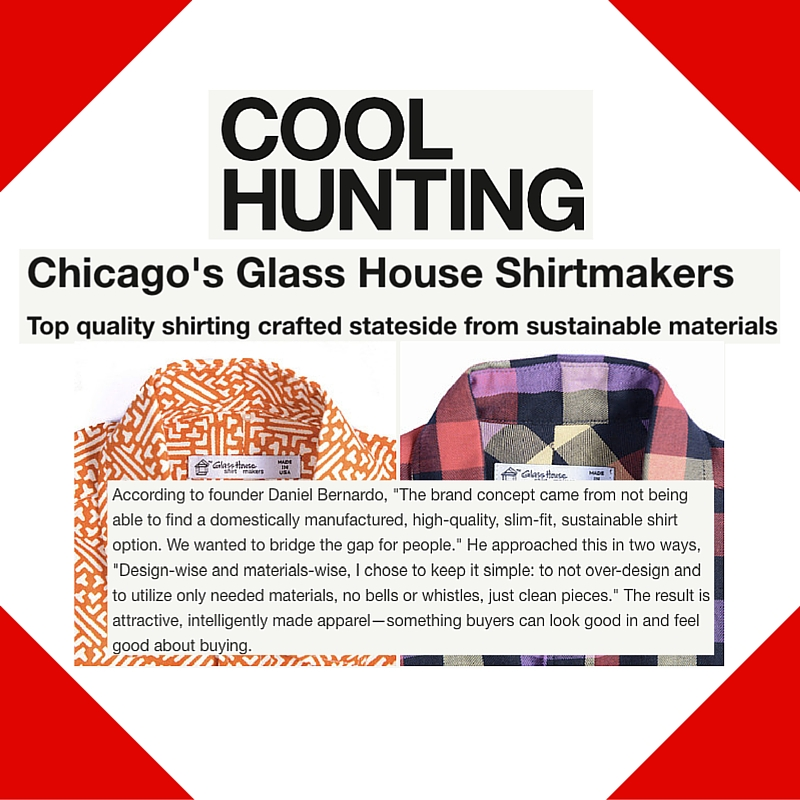 August 18, 2014 - Cool Hunting Placement for Glass House Shirtmakers