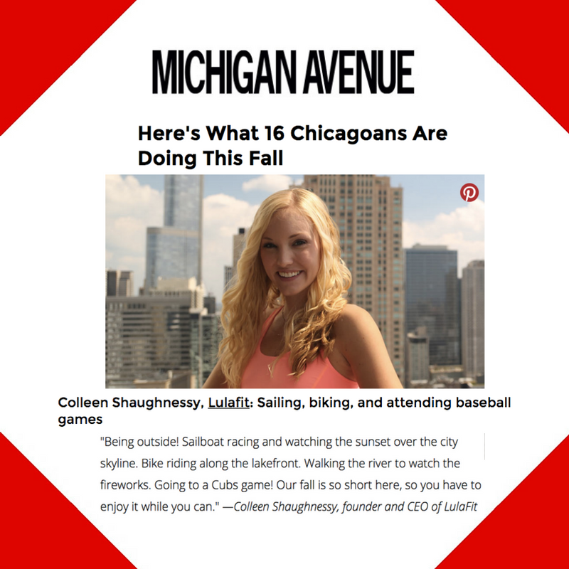 August 31, 2016 - Michigan Avenue Magazine Placement for LulaFit