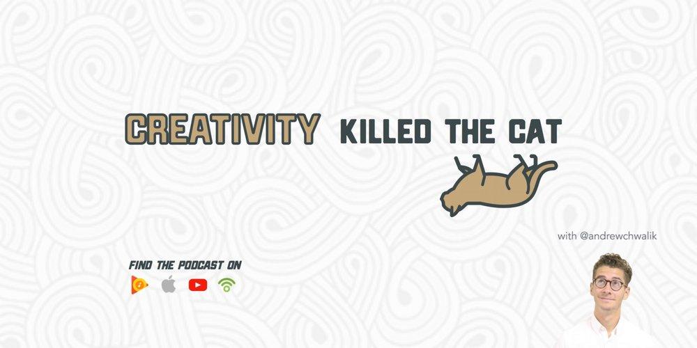 Creativity Killed the Cat Podcast Cover.jpg