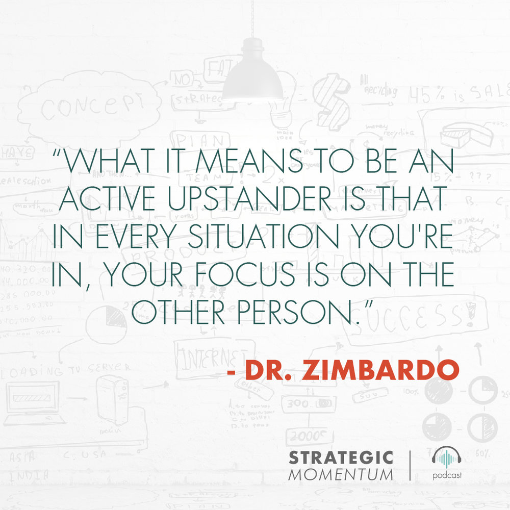 ConnieSteele_DrZimbardo_StrategicMomentum_Ep18_QUOTES_TILE 2.jpg