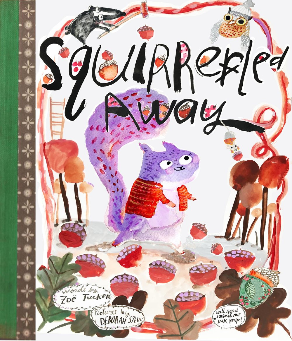 My cover for  Squirreled Away by Zoe Tucker  for the Make Art That Sells class Illustrating Children's Books.