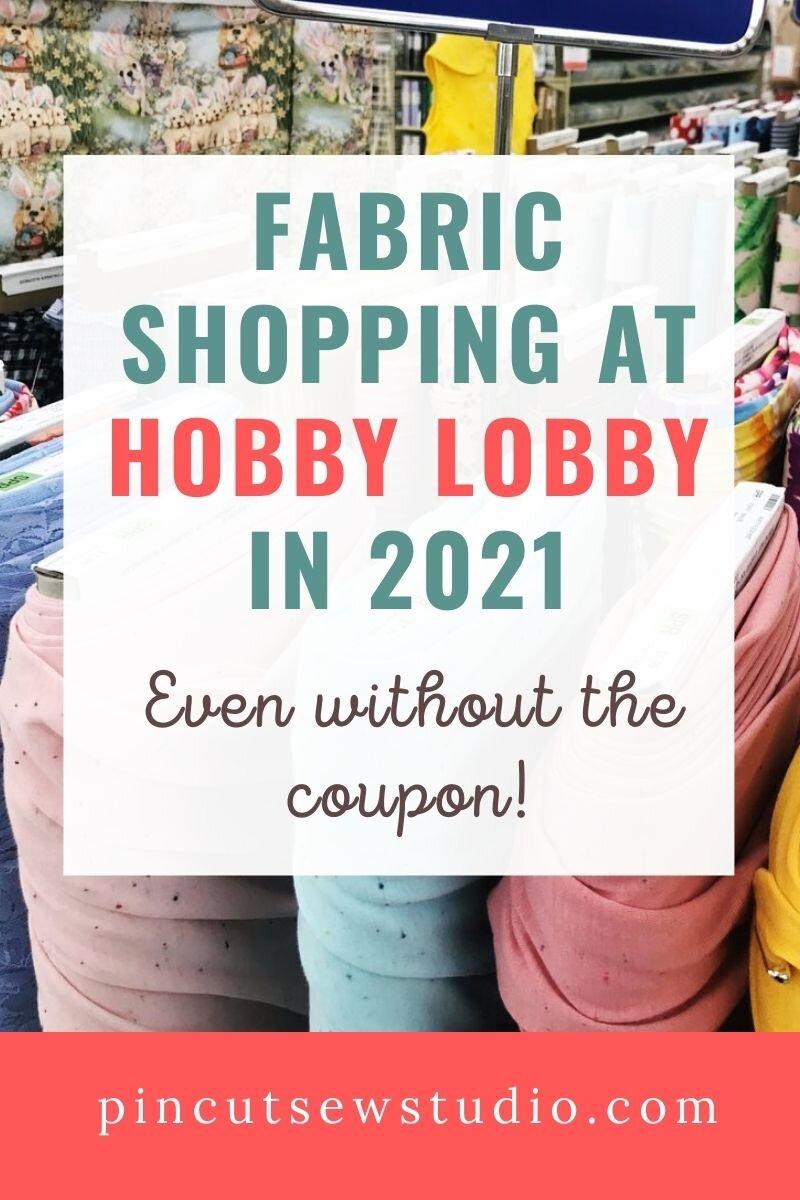 Secrets To Fabric Shopping At Hobby Lobby Pin Cut Sew