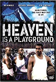 # 2Heaven is a Playground  (1991)86% -