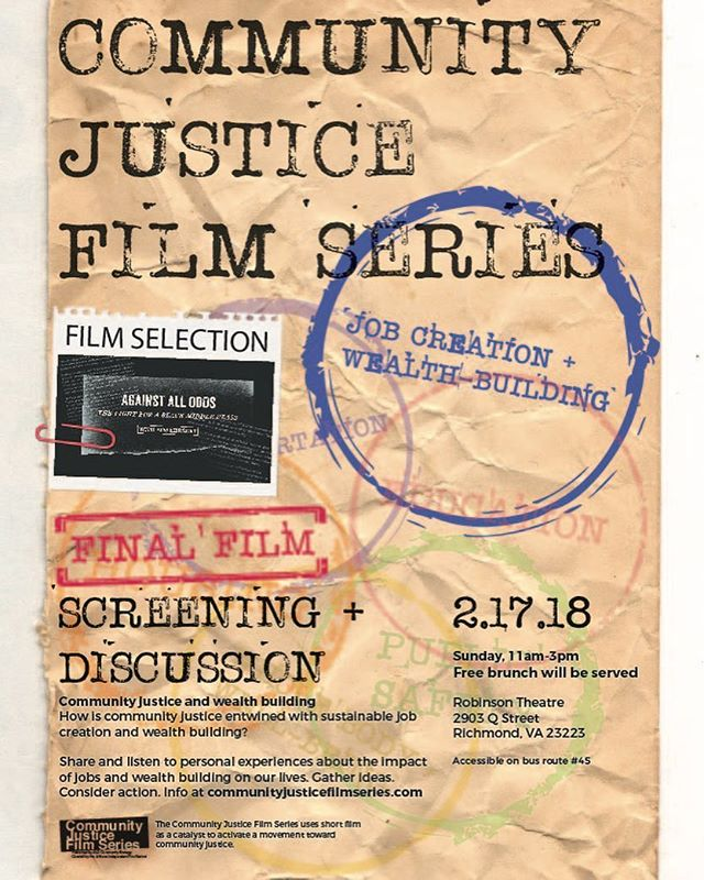 "CJFSeries Job Creation Wealth Building Screening ft. film ""Against All Odds"" The Fight For A Black Middle Class w/ Bob Herbert. February 17 11am-3pm at the Robinson Theater Community Arts Center, Richmond, Virginia.  #communityjustice #cjfs #community #wealthbuilding #jobcreation #rva #rvadaily #rvanews #rvamag #styleweekly #robinsontheater #bobherbert #middleclass #blackmiddleclass #justice"
