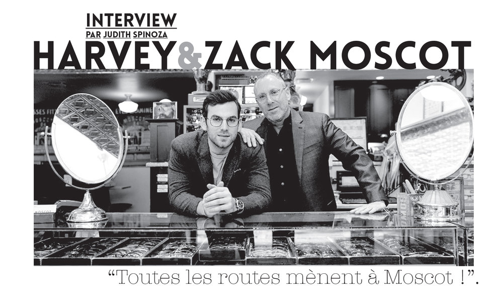 interview de Harvey et Zack Moscot