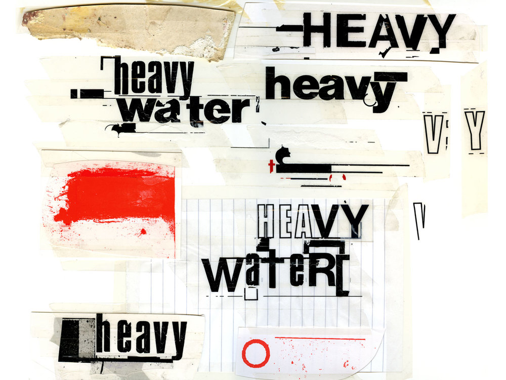 'Heavy Water' Typographic Experiments and Assests