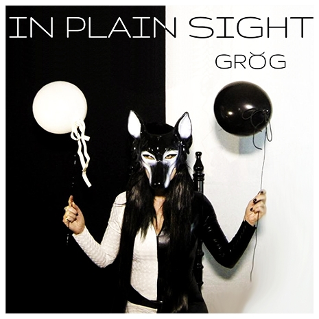 'In Plain Sight' - Grog's debut solo single