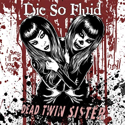 Dead Twin Sister - Happy Halloween Fright Fans!