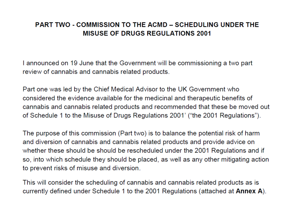 Source:   https://www.gov.uk/government/publications/commission-to-the-acmd-scheduling-under-the-misuse-of-drugs-regulations-2001