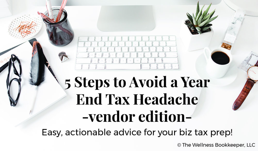 December Graphics 2017 copy_blog 5 Steps to Avoid a Year End Tax Headache.jpg