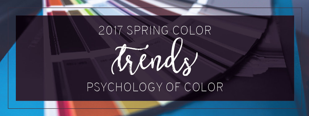 Blog Header, 2017 Spring Color Trends