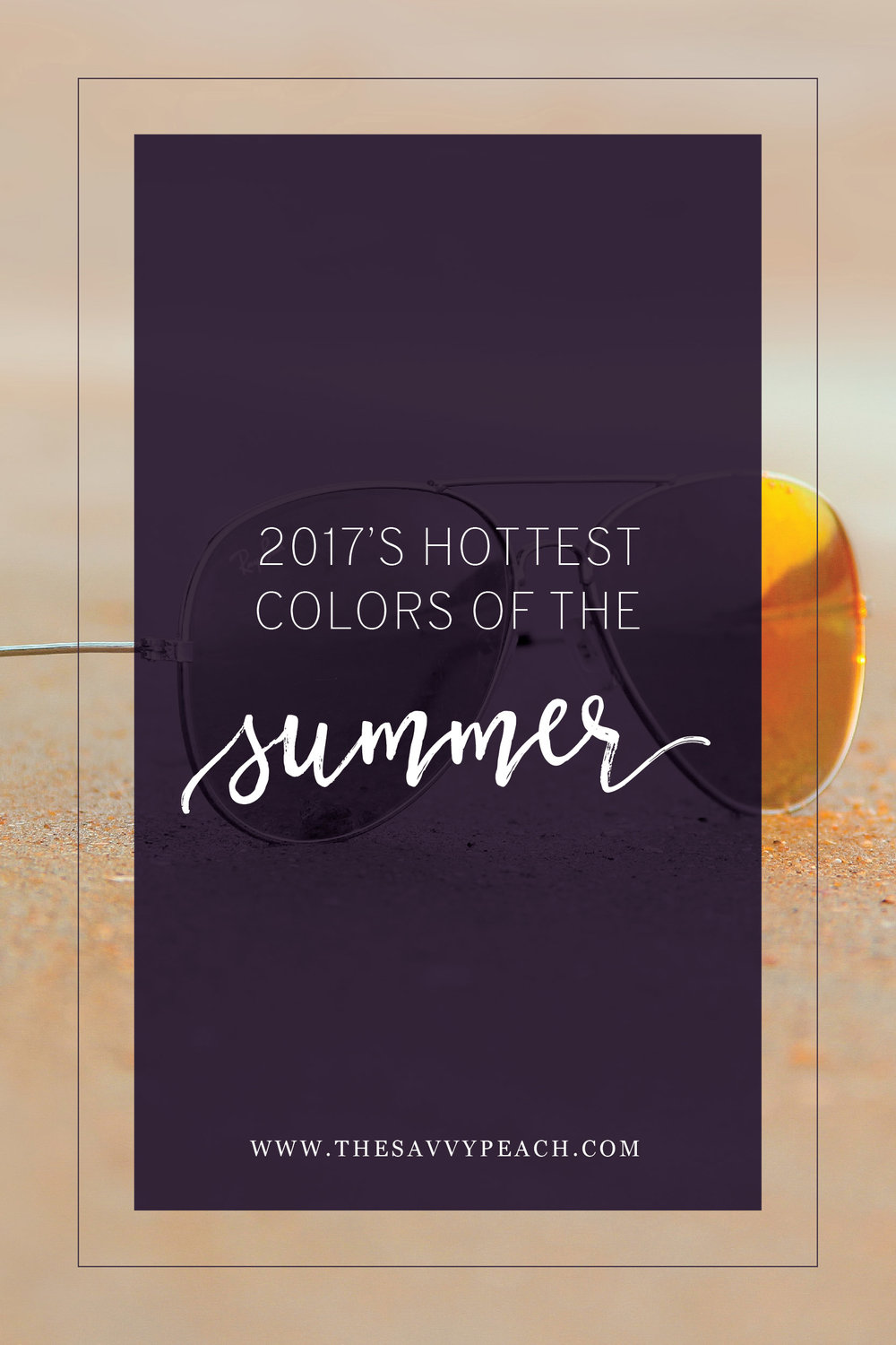 2017 Hottest colors of summer