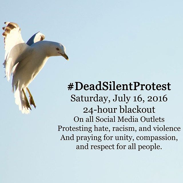 praying for unity, compassion, and respect for all people. #DeadSilentProtest  i won't be on social media for the next 24 hours starting tonight. we need more peace and love in this world. i encourage you to do the same.