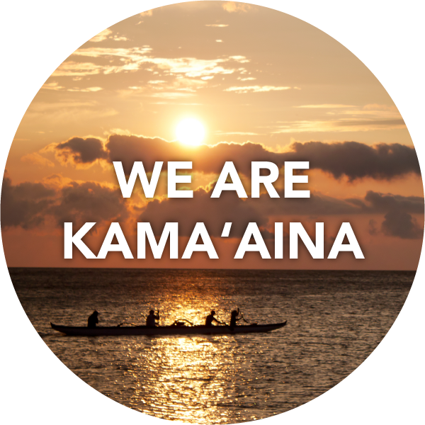 WE-ARE-KAMAAINA.png