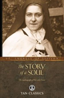 A Story of a Soul by St. Therese of Lisieux