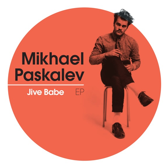 MikhaelPaskalev_JiveBabe_EP_iTunes