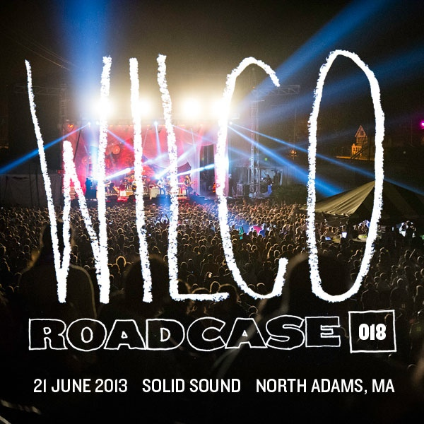 Wilco_Roadcase018_2013-06-21_cover