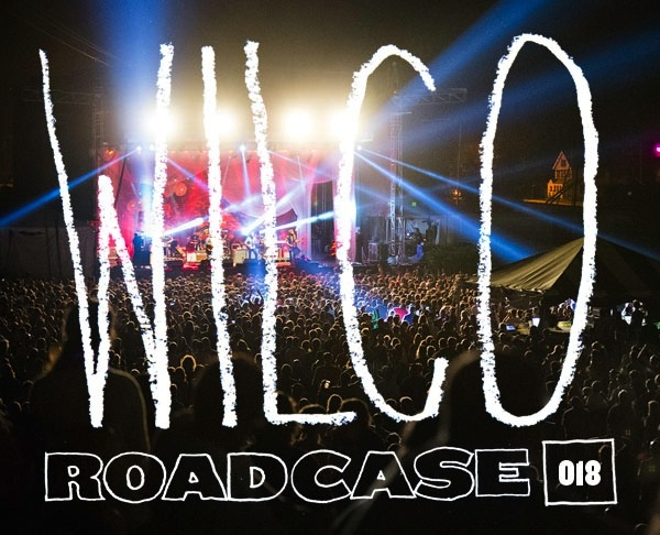 Wilco_Roadcase018_2013-06-21_cover1.jpg