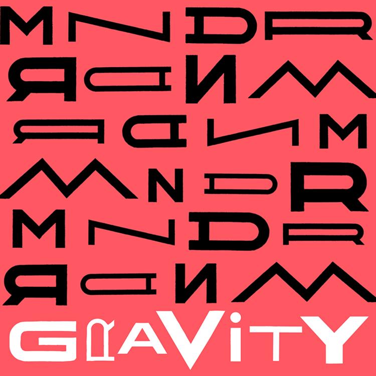MNDR - Gravity