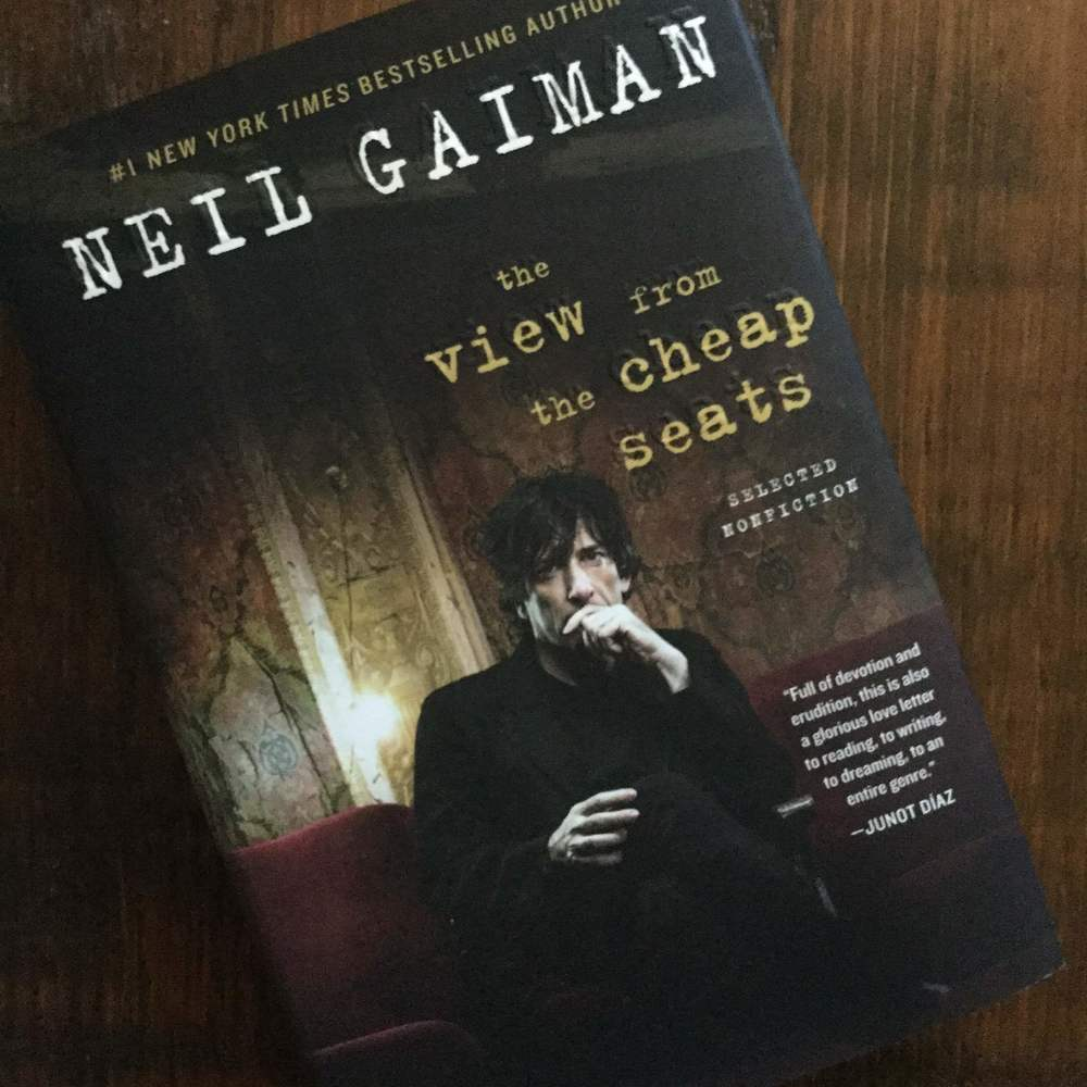 The View From the Cheap Seats  , Neil Gaiman