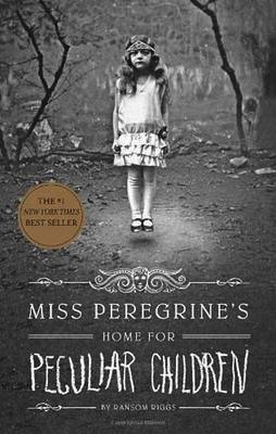 Miss Peregrine's Home for Peculiar Children  , Ransom Riggs